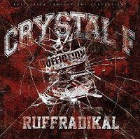 Deutscher Untergrund Rap: Crystal F - Ruffradikal (2010) FREE EP