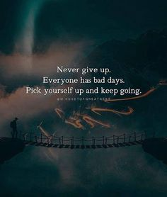 Never give up..