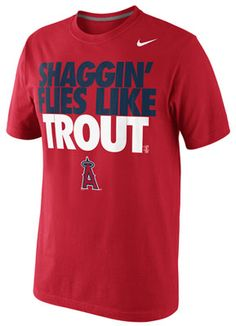 Mike Trout Los Angeles Angels of Anaheim MLB Nike Player Shaggin Flies Like Trout Wanna Be T-Shirt