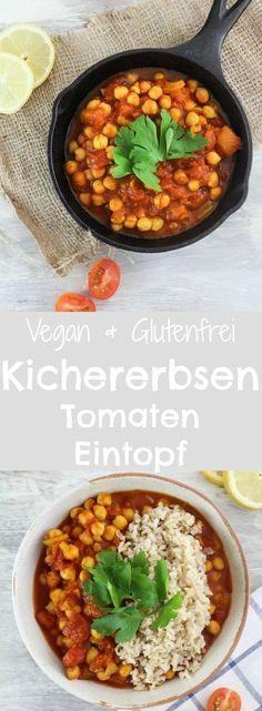 SCHNELLER KICHERERBSEN-TOMATEN EINTOPF (GLUTENFREI & VEGAN)