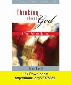 Thinking About God (9782895079040) John Buell , ISBN-10: 2895079048  , ISBN-13: 978-2895079040 ,  , tutorials , pdf , ebook , torrent , downloads , rapidshare , filesonic , hotfile , megaupload , fileserve