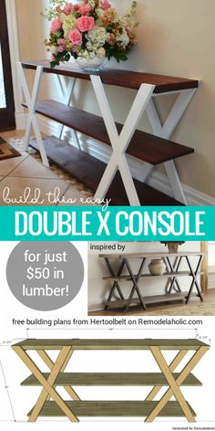 Diy furniture - Free building plan for this easy double X console table Make it longer or shorter to fit your space, and paint or stain it to be more modern or more rustic! Building plan from Hertoolbelt on Remodela Diy Wood Projects, Furniture Projects, Furniture Makeover, Home Projects, Woodworking Projects, Home Furniture, Furniture Plans, Woodworking Plans, Apartment Furniture