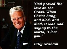 It seems appropriate that Billy Graham passed away during the Olympics. After all he had run a good race, had run with endurance and had fought the good fight! Now, he could receive the accolades…