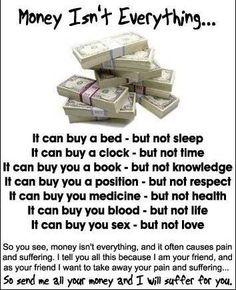 Money Isn't Everything... xD