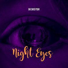 Night Eyes - Bobster Eyes, Night, Youtube, Movie Posters, Art, Art Background, Film Poster, Popcorn Posters, Kunst
