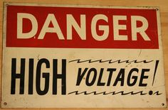Vintage hand painted DANGER HIGH VOLTAGE sign 18 x by lazykcorral, $80.00