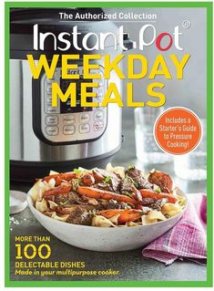 "Instant Pot ""Weekday Meals"" Cookbook #affiliate"