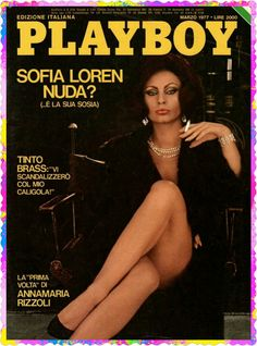 Playboy Italy March 1977 with Sophia Loren on the cover of the magazine Classy Short Dresses, Jennifer Aniston Legs, Alice Faye, Talons Sexy, Sophia Loren Images, Male Magazine, Sexy Older Women, Old Actress, Pin Up Girls