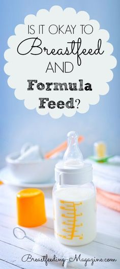 Is it Okay to Breastfeeding and Formula Feed?
