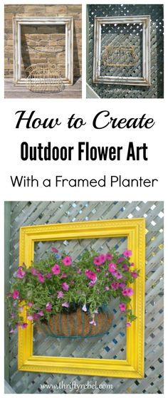 How to make outdoor flower art with a framed planter / thriftyrebelvintage.com