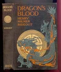 DRAGON'S BLOOD by Rideout, Henry Miller. Illustrated by Harold M. Brett  Boston. Houghton Mifflin Company, University Press Cambridge., 1909. Second Impression in first year of publication, Publisher's illustrated cloth boards binding. Ultra light university library stamps, to front enpaper and top edge ONLY. Likely never ...  more   Offered By  Erik Hanson (Books