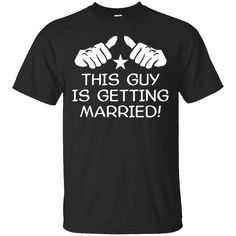 Great Gift Idea for You or a Loved One     Men's This Guy Is Getting Married Bachelor Party Groom T-Shirt   https://shaharatee.com/product/mens-this-guy-is-getting-married-bachelor-party-groom-t-shirt/  #Men'sThisGuyIsGettingMarriedBachelorPartyGroomTShirt  #Men'sT #ThisIs #GuyBachelorT #IsBachelorPartyT #GettingT #Married #BachelorShirt #PartyGroom