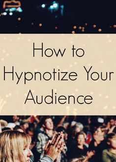 Public speaking - How to hypnotize your audience