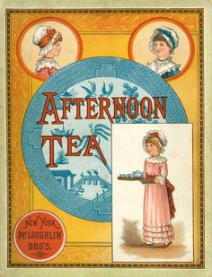 1883 Afternoon Tea from   McLoughlin Bros.