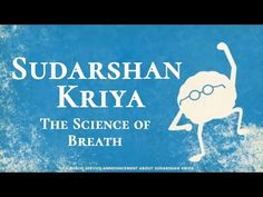 Sudarshan Kriya by Sri Sri Ravi Shankar incorporates specific natural rhythms of the breath which harmonize the body, mind and emotions. The Art of Living SKY is a unique and powerful breathing technique which eliminates stress, fatigue and negative emotions such as anger, frustration and depression, leaving you calm yet energized, focused & yet relaxed.