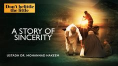 Quality, Not Quantity - A Story Of Sincerity ᴴᴰ - #TheLittle  [Ustadh Dr. Mohannad Hakeem] Support the Dawah - Click here to donate: https://www.gofundme.com/The-Daily-Reminder
