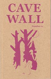 Cave Wall, a literary journal of poetry and art.