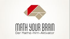 Math your Brain Logo! Mit aktiviertem Mathe-Hirn lässt sich Mathe leicht verstehen.   Nie wieder Nachhilfe! Für die 8. bis 13. Schul-Klasse. Jetzt bei Kickstarter. Logos, Brain, Home Decor, Finding Someone Quotes, Kids Math, Mathematics, First Class, School, Studying