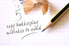 Five easy bookkeeping mistakes to avoid | Talented Ladies Club