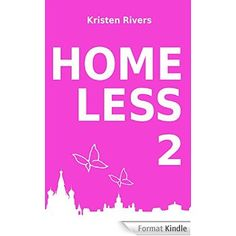 Boulimique des livres: Mon avis sur Homeless  de Kristen Rivers