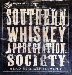 Southern whiskey appreciation society