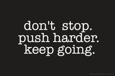Keep trying. Don't Give Up! Inspirational quote.