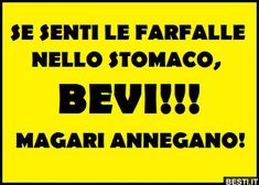 Se senti le farfalle | BESTI.it - immagini divertenti, foto, barzellette, video Very Funny, Funny Cute, Cool Words, Wise Words, Monica Bellucci, Funny Images, Best Quotes, Quotations, Comedy