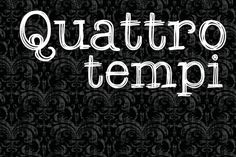 Check out Quattro Tempi Family - 2 Fonts by Leitmotif on Creative Market