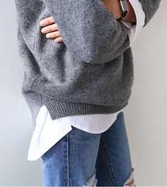 Grey sweater, white shirt, distressed denims- minimal, simple, classic, relaxed.