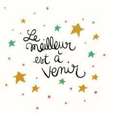 """The best is yet to come"" Dis le moi en français. Positive Mind, Positive Attitude, Positive Thoughts, Marion Lefebvre, Happy Quotes, Me Quotes, Happiness Quotes, Positiv Quotes, Quote Citation"