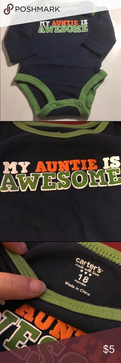 "Cute Carter's onesie for boys. Size 18 Months Cute Carter's onesie script "" My Auntie is Awesome"" for boys. Size 18 Months Navy blue with green trim. Carter's One Pieces Bodysuits"