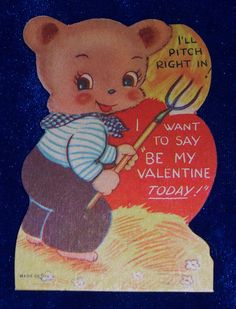 Farmer bear vintage 1940s valentine card. We love this art. Card is about 3 inches tall and almost 2 inches wide. This is the variety of card