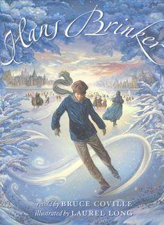 Hans Brinker or The Silver Skates, 2007, Illustrated by Laurel Long