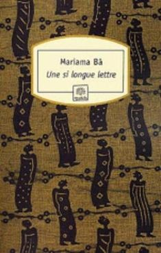 Risultati immagini per une si longue lettre Pdf Book, Camara Laye, Emily May, Importance Of Library, Dorothy Dandridge, Second Wife, Old Flame, Cant Stop Thinking, Budget