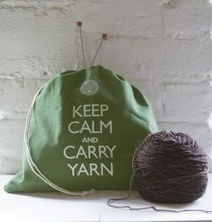 So very true for me. It could also say Carry Yarn and Stay Calm