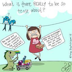 Palasia sateenkaaresta: Feeling Tense?