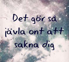 #iloveyou #brave #heart #love #trust #truelove #forever #foreverlove #meanttobe #äktakärlek #kärlek #sannkärlek #äktakärlek #swedishquotes #lovequotes #missingyou #missyou #saknardig #saknad #loss #längtan #iwantyou #krossathjärta #ledsen #gråter #crying #tears #tear #tårar You Broke My Heart, You Broke Me, My Heart Is Breaking, Swedish Quotes, Poems About Life, Love Hurts, Thoughts And Feelings, I Miss You, Sad Quotes