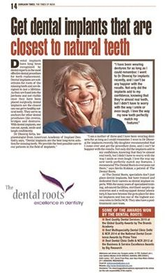 Dental implants are best and safest way to replace missing tooth. Get dental implants at The Dental roots that are closest to natural teeth. Read this amazing article written by The Dental Roots in Times of India News Paper #TOI #Timesofindia #TheDentalRoots #Dentalimplants
