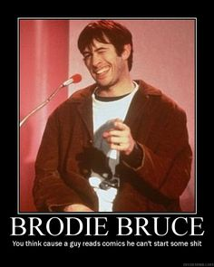 Oh yeah, Brodie. Stole the show. Love Movie, Movie Tv, Silent Bob, Guys Read, Celebrity Skin, Soundtrack To My Life, Read Comics, 90s Nostalgia, Inspirational Posters