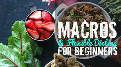 Macros & Flexible Dieting For Beginners Meal Prep For Beginners, Diets For Beginners, Keto, Paleo Diet, Eating Too Much Protein, Healthy Life, Healthy Eating, Eating Clean, Healthy Habits