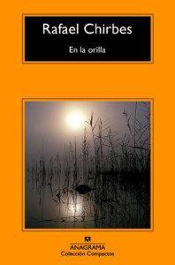 En la orilla, de Rafael Chirbes Una reseña de Víctor Molinero Editorial Anagrama http://www.librosyliteratura.es/en-la-orilla.html