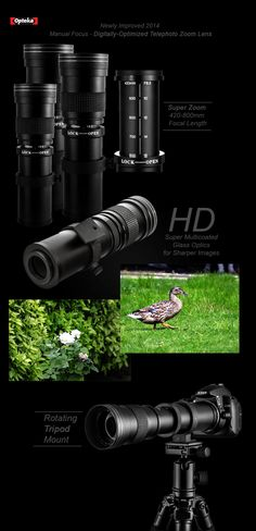 Opteka 420-800mm f/8.3 HD Telephoto Zoom Lens  For photographers seeking the ultimate super-telephoto zoom lens, the Opteka 420-800mm HD II delivers unrivaled consistency, long range performance and image quality in the most demanding situations. An advanced lens that draws peak performance from D-SLRs, it's an ideal choice for photographers who want to keep their gear cost to a minimum while on super-telephoto assignments. Telephoto Zoom Lens, Peak Performance, Focal Length, Consistency, Photographers, Range, Digital, Cookers