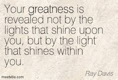 Let your light of Greatness Shine!!!