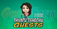 Thimpu Tshechu Quests tempo stimato per la lettura di questo articolo 4 minuti  Inizio previsto per il 13/10/2016 alle ore 13:30 circa Scadenza il 27/10/2016 alle ore 19:00 circa  Come va Agricoltori? Ho sentito che sieteesperti nellorganizzarefeste! Sembra che avrò bisogno delvostro aiuto. Voletedarmi una mano?  Mancano 16 giorni 8 ore 36 minuti 50 secondi alla scadenza della quest!    È una delle più grandi feste del Regno del Bhutan (un piccolo Stato montano dellAsia localizzato nella…
