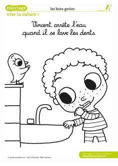 Vincent arrête l'eau quand il se lave les dents