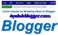 Como insertar un Breaking News en Blogger « Widgets y Plugins para Blogger