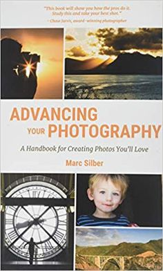 Advancing Your Photography: Secrets to Amazing Photos from the Masters: Marc Silber: 9781633535695 Nikon Camera Tips. This product is helpful for you by using camera. Landscape Photography Tips, Book Photography, Digital Photography, Photography Hacks, How To Make Photo, Create Photo, Photography Books For Beginners, Aspects Of The Novel, Nikon Camera Tips