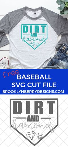 Make the cutest baseball mom shirt with this free baseball svg cut file. Dirt and Diamonds for me please! Cricut Craft Machine, Cricut Craft Room, Baseball Mom Shirts, Silhouette Machine, Silhouette Projects, Svg Cuts, Diy Fashion, Cutting Files, Diamonds