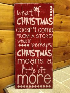 """RESERVED FOR LORI F. on Etsy """"Christmas Means a Little Bit More."""" 12""""x24"""" hand painted wooden sign."""