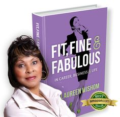 New Book: 'Fit, Fine & Fabulous' by Dr. Laureen Wishom